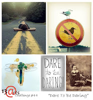 http://13artspl.blogspot.no/2016/07/challenge-44-dare-to-be-daring.html