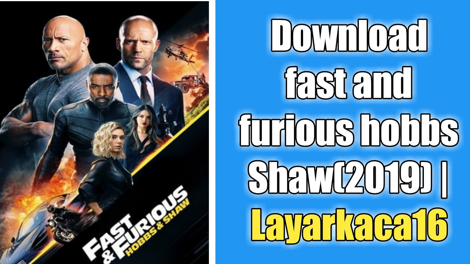 Download Film Fast and Furious Hobbs and Shaw (2019 ...