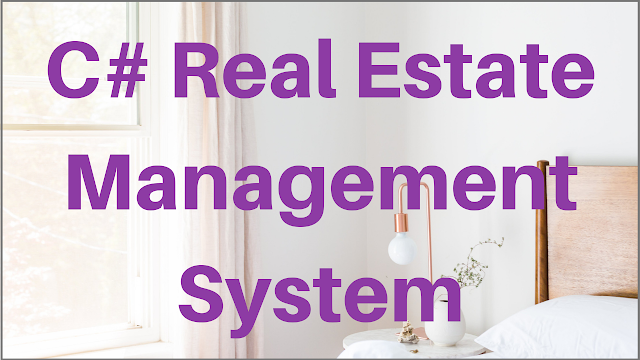 C# Real Estate Management System Project
