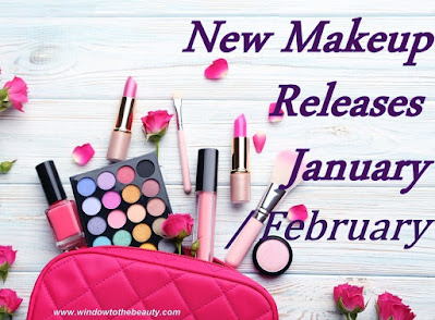 New Makeup Releases  January / February