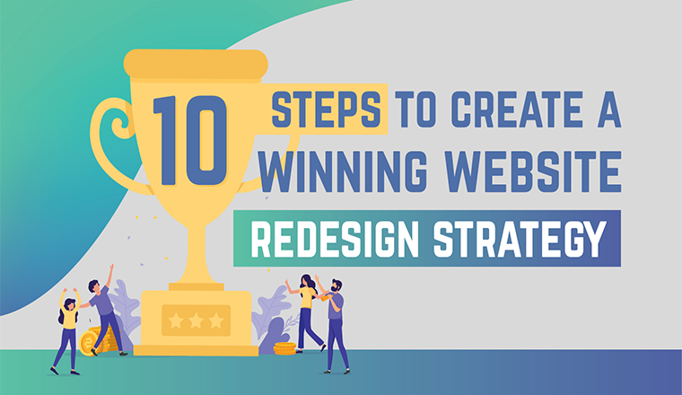 10 Steps to Create a Winning Website Redesign Strategy #infographic