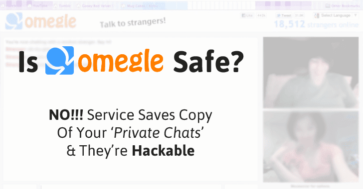 Omegle The Popular Chat With Strangers Service Leaks Your Dirty Chats And Personal Info