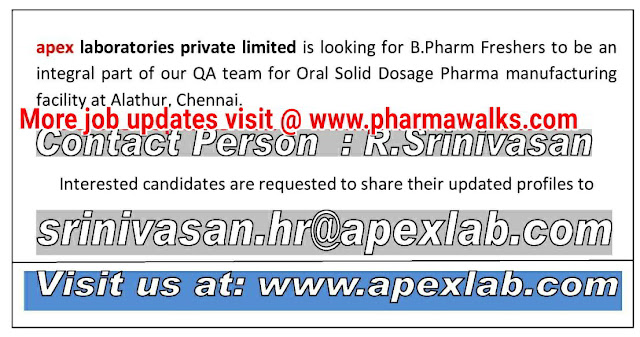 Apex Laboratories urgent hiring for B.Pharm Freshers | Apply Now