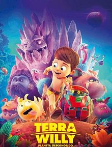 Sinopsis pemain genre Film Terra Willy Planète inconnue (2019)