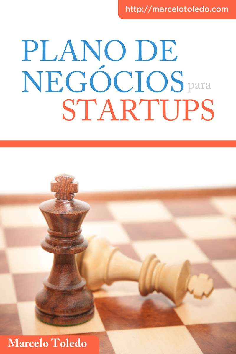 Plano de Negócios para Startups – Marcelo Toledo Download Grátis