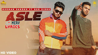 Asle Lyrics By Gurman Sandhu