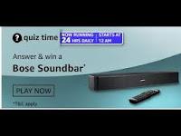 Amazon Quiz Answers Time Daily @ 24 HRS on 04 Mar 2021 Win Bose Soundbar