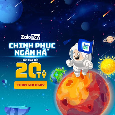 """Event mới của zalopay """"CHINH PHỤC NGÂN HÀ, SĂN QUÀ ĐẾN 20 TỶ"""" review"""