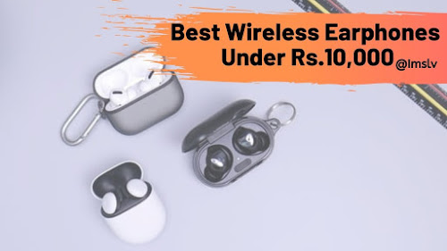 best true wireless earphones under 10,000 rupees in India