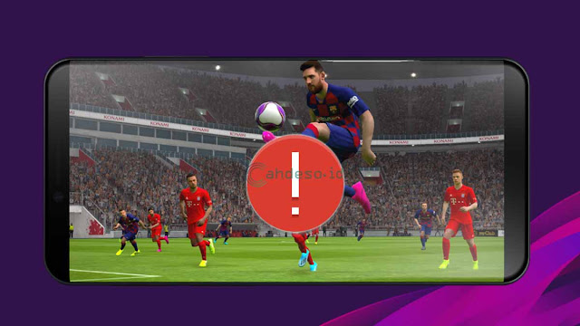 Cara Mengatasi Force Close di e-Football PES 2020 Mobile