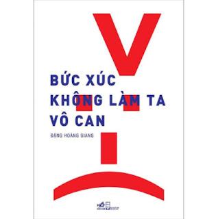 Bức Xúc Không Làm Ta Vô Can (Tái Bản) ebook PDF EPUB AWZ3 PRC MOBI