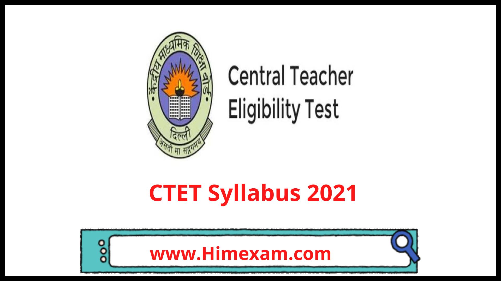 CTET Syllabus 2021