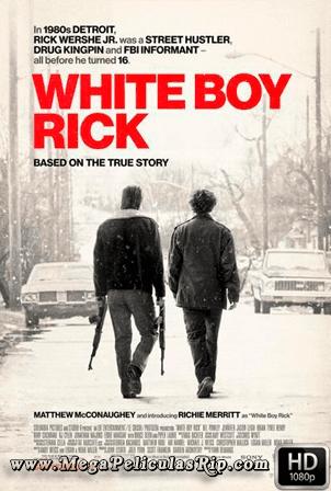 White Boy Rick [1080p] [Latino-Ingles] [MEGA]