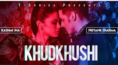 Khudkhushi Lyrics - Neeti Mohan