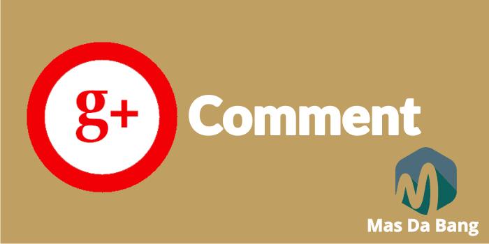 Kelebihan dan Kekurangan Menggunakan Komentar Google+