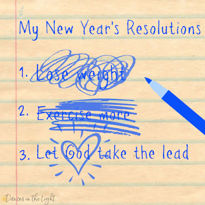 My New Year's Resolutions: Let God take the lead