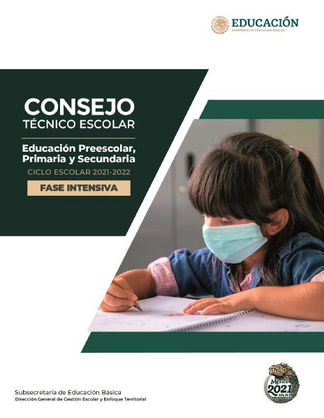 CONSEJO TÉCNICO ESCOLAR - FASE INTENSIVA - C.E. 2021-2022