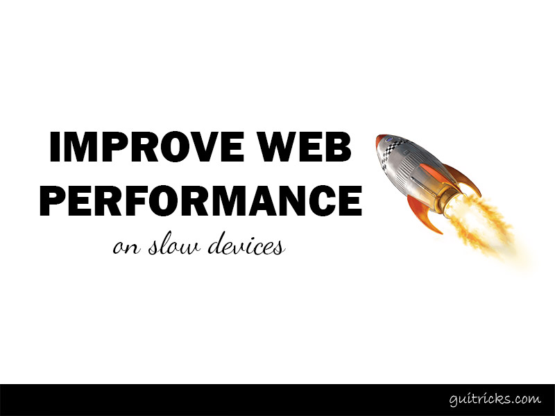 Improving Web Performance On Slow Devices