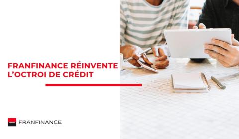 Franfinance réinvente l'octroi de crédit