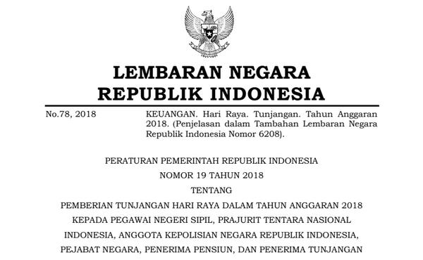 PP Nomor 19 Tahun 2018 tentang Pemberian THR PNS, TNI, KAPOLRI, Pejabat Negara, Penerima Pensiun dan Tunjangan