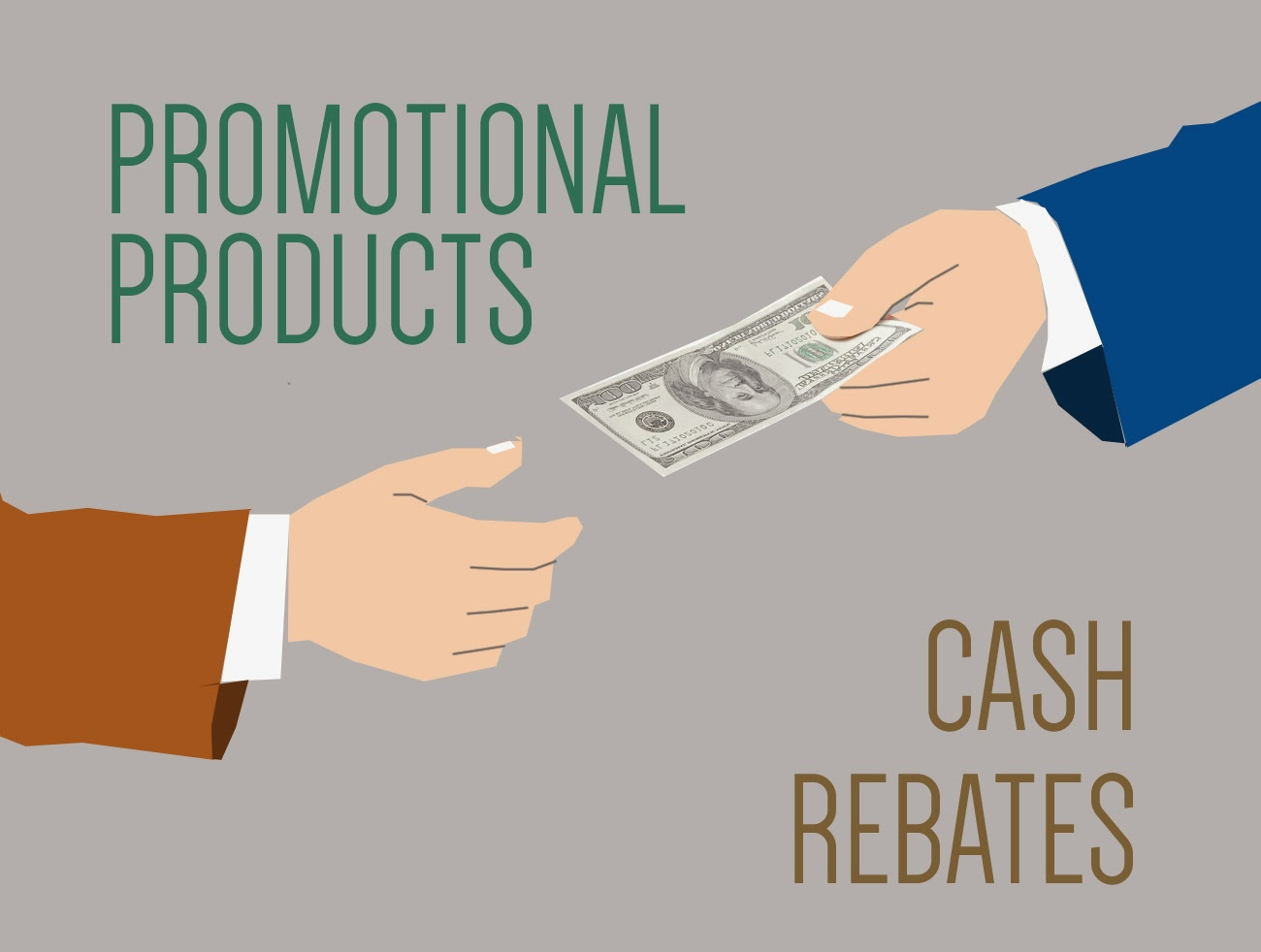 Promotional Products - Cash Rebates