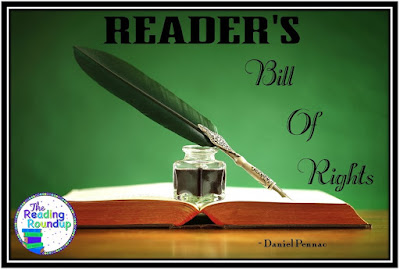 Daniel Pennac's Reader's Bill of Rights seeks to identify how we can foster a love of reading. These rights are crucial for us to keep in mind for our students when planning our reading instruction.