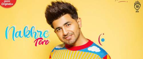 Nakhre Tere Lyrics in Hindi, English - Nikk New Song