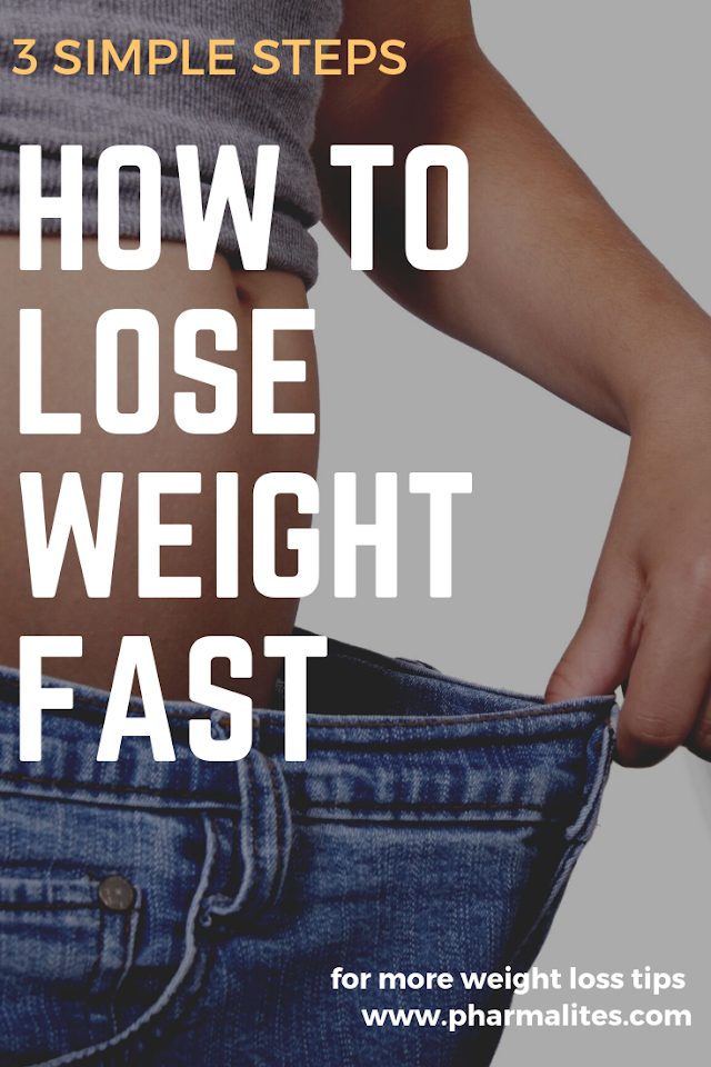 3 simple steps to lose weight fast and safe