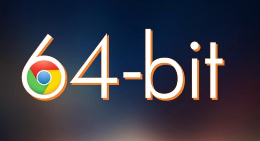 google-chrome-64-bit-arrives-windows-7-windows-8