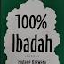 """Review Buku """"100% Ibadah"""""""