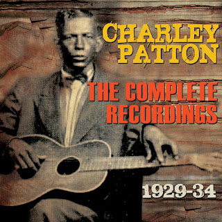 Charlie Patton's The Complete Recordings