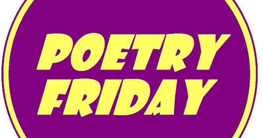It's Poetry Friday!