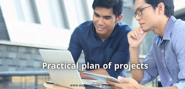 Practical plan of projects.. What is it? How important is it?