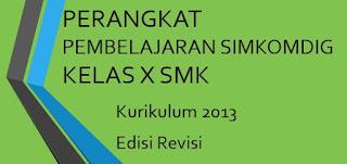 Perangkat Pembelajaran Simulasi Dan Komunikasi Digital SMK Kelas X Kurikulum 2013 Revisi TP 2019/2020