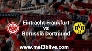 مشاهدة مباراة آينتراخت فرانكفورت وبوروسيا دورتموند اليوم 22-9-2019 في الدوري الألماني