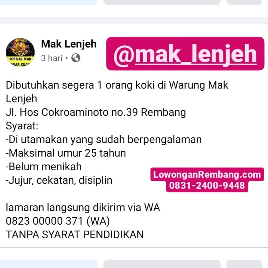 Lowongan Kerja Koki Warung Mak Lenjeh Rembang Tanpa Syarat Pendidikan Cukup Chat WhatsApp