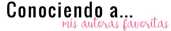 conociendo-mis-autoras-favoritas
