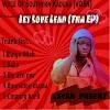 EP: Layah Preenz – Let Love Lead (Tha EP)