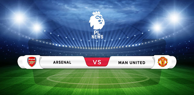 Arsenal vs Manchester United Prediction & Match Preview
