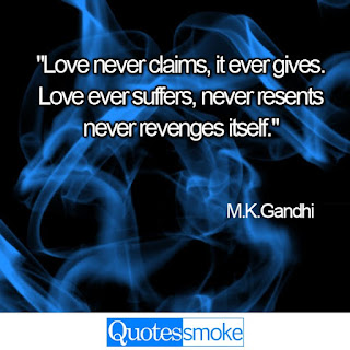 M.K.Gandhi Love quote