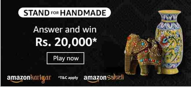 Amazon stand for handmade quiz answers today| Win Rs.20000 Amazon Pay Balance.