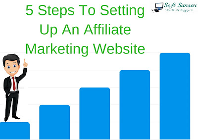 5 Steps To Setting Up An Affiliate Marketing Website