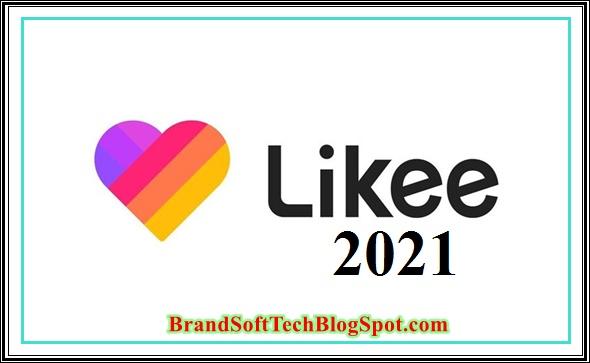 Likee App 2021 Free
