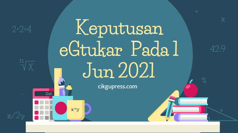 egtukar 1 jun 2021