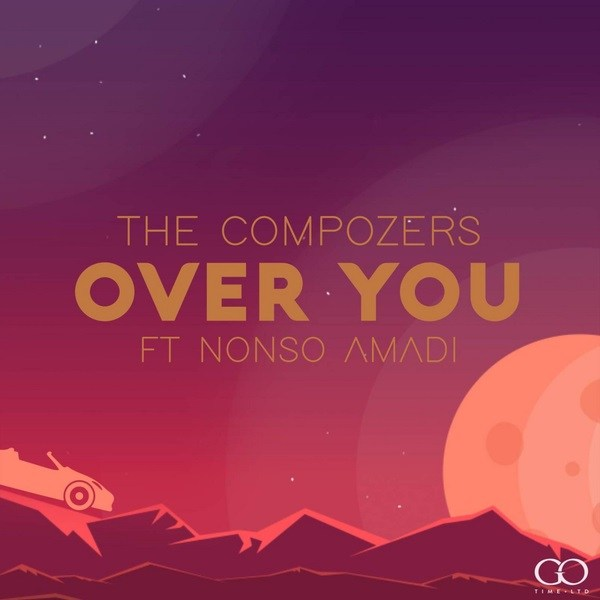 (LG Music) The Compozers – Over You Ft. Nonso Amadi