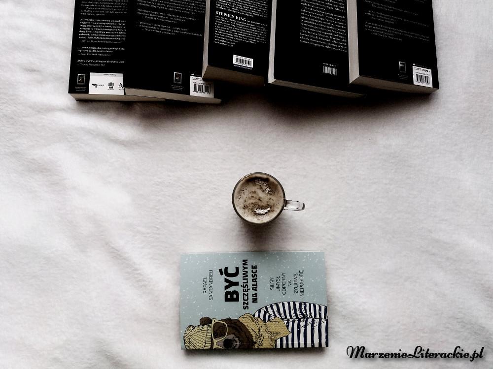 rafael santandreu, być szczęśliwym na alasce, marzenie literackie