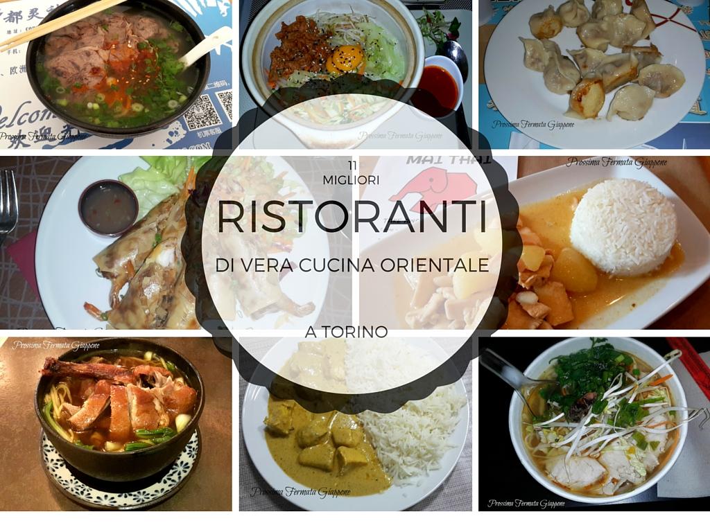 Prossima fermata gli 11 migliori ristoranti di vera cucina orientale a torino giappone cina - Migliori miscelatori cucina ...