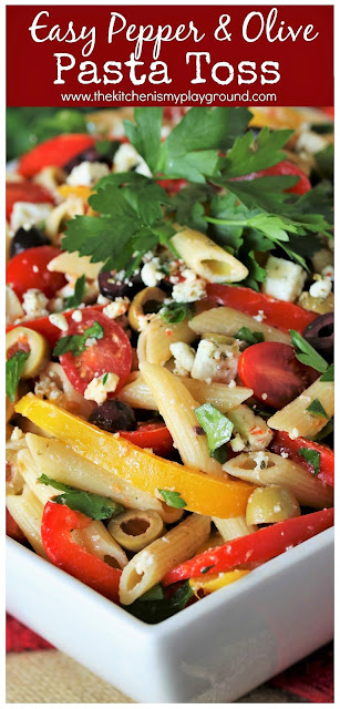 Easy Pepper & Olive Pasta Toss ~ A super flavorful, super colorful, and super easy meatless main dish or side. You truly won't believe how easy and tasty this dish is!  www.thekitchenismyplayground.com