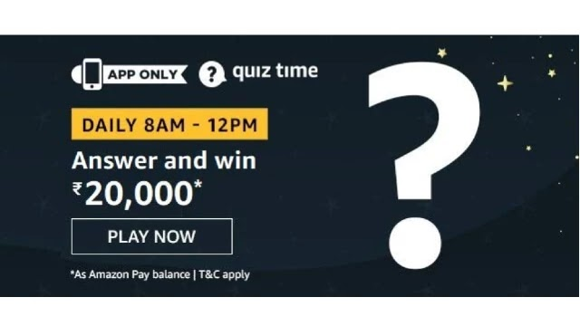 Amazon ₹20000 Pay Quiz Answers - Win ₹20000 Pay Balance
