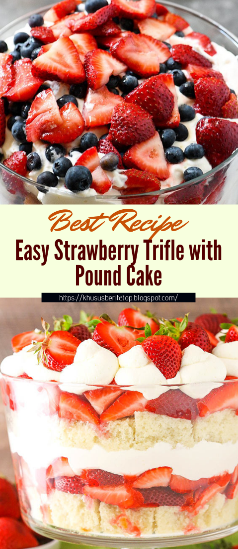 Easy Strawberry Trifle with Pound Cake #desserts #cakerecipe #chocolate #fingerfood #easy